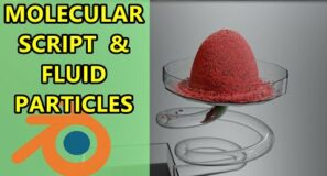 Molecular Script & Particle Fluids – Blender