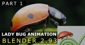 Blender | Lady Bug Animation | Tutorial [Part 1]