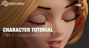Blender Complete Character Tutorial  – Part5 – Eyelashes and Eyebrows