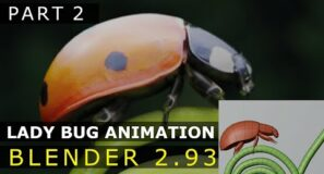 Blender | Lady Bug Animation | Tutorial [Part 2]