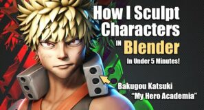 How I Sculpt a Character in 5 minutes – Bakugou [My Hero Academia]