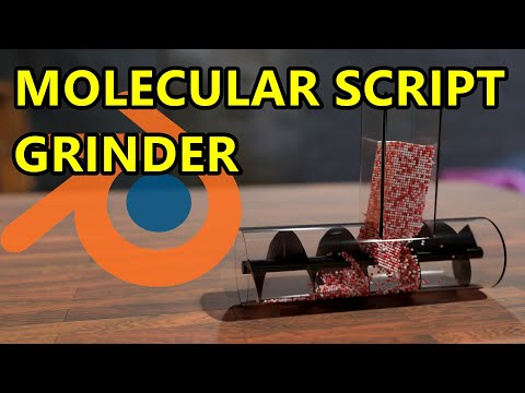 Molecular Script Grinder – Blender Physics