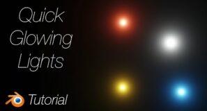 [2.92] Blender Tutorial: Quick Glowing Lights