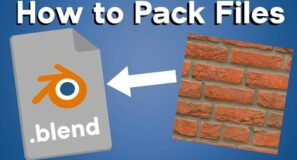 How to Pack Files into Blender (Quick Tip)