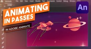 Animating in Passes in Adobe Animate