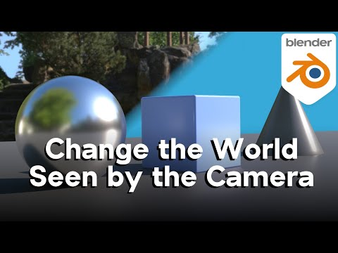 How to Change the World Seen by the Camera (Blender Quick Tip)