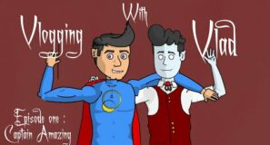 [Vlogging with Vlad] Episode 1 :  Captain Amazing
