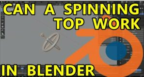 Blender Physics Experiment – Spinning Top