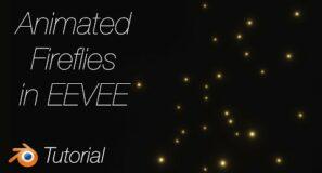 [2.92] Blender Tutorial: Animated Fireflies, Quick Beginner Tutorial