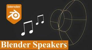 Blender Tutorial – How to Use Speakers in Blender 2 9
