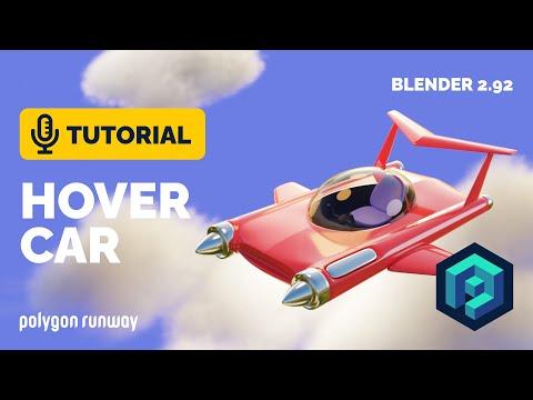 Hover Car Tutorial in Blender 2.92 | Polygon Runway