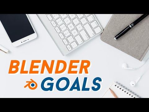 BETTER BLENDER 3D GOALS (7 STEPS)