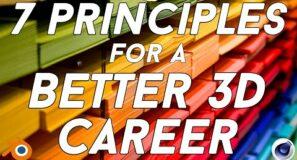 7 CAREER PRINCIPLES FOR 3D ART (BLENDER / C4D)