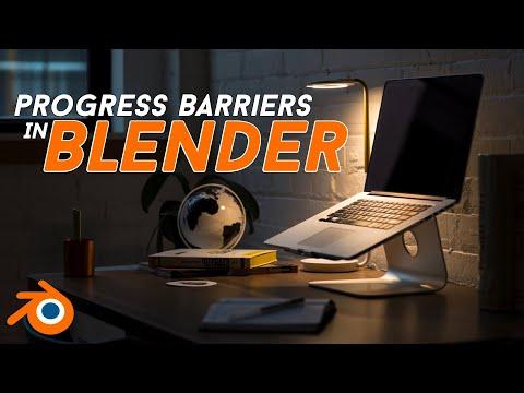 PROGRESS BARRIERS IN BLENDER 3D