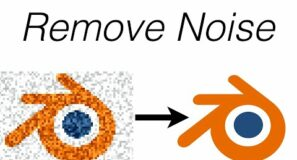 How to Remove Noise in Blender