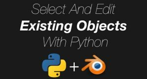 How to Select And Transform Objects With Python in Blender