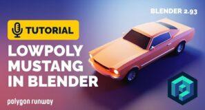 Blender Low Poly Car Full Tutorial – 1965 Mustang | Polygon Runway