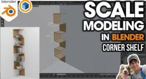 Blender SCALE MODELING – Modeling a Corner Shelf to Scale in Blender