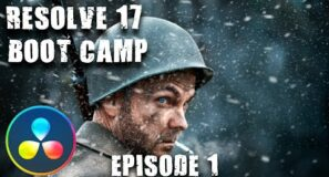 Resolve 17 Boot Camp – Introduction / Episode 1