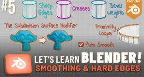 Let's Learn Blender! #5: Smoothing & Hard Edges