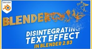 How To Create Disintegrating Text in Blender 2.93