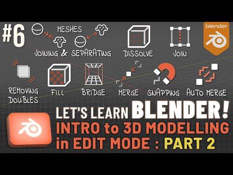 Let's Learn Blender! #6: 3D Modelling in Edit Mode!: Part 2