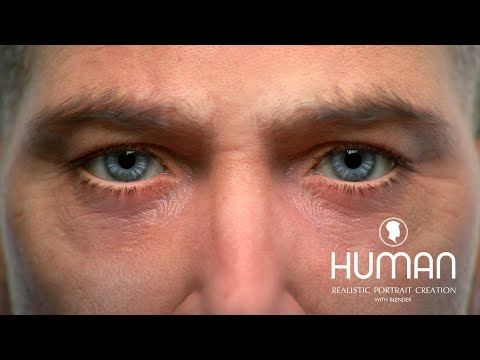 Creating Realistic Portraits with Blender – HUMAN – Course Trailer