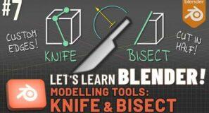 Let's Learn Blender! #7: Knife & Bisect tools!